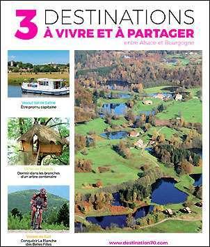 Entre Alsace et Bourgogne - 3 destinations à vivre et à partager
